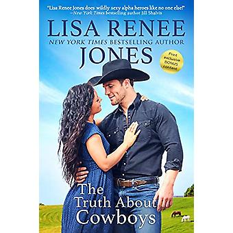 The Truth About Cowboys by Lisa Renee Jones - 9781640637603 Book