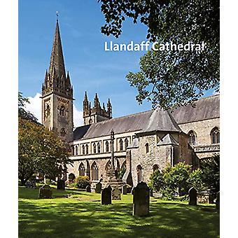 Llandaff Cathedral by John Kenyon - 9781785512575 Book