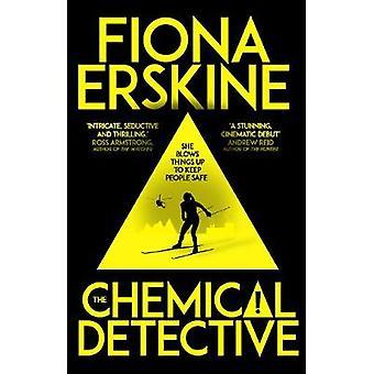 The Chemical Detective de Fiona Erskine - 9781786074928 Livre