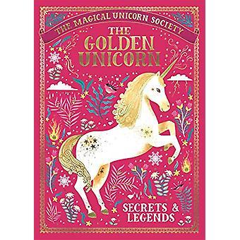 The Magical Unicorn Society - De Gouden Eenhoorn - Geheimen en Legends