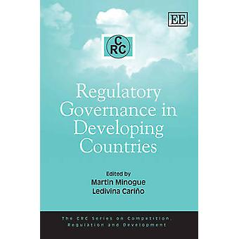 Regulatory Governance in Developing Countries by Martin Minogue - Led