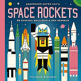 Professor Astro Cat's Space Rockets by Dominic Walliman - 97819111715