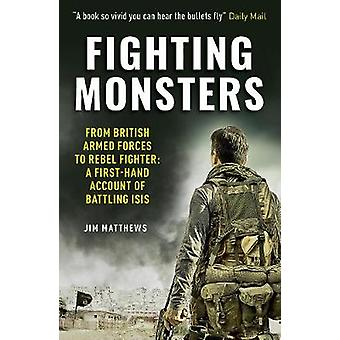 Fighting Monsters by Jim Matthews - 9781912624003 Book