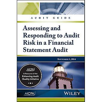 Audit Guide - Assessing & Responding to Audit Risk in a Financial Stat