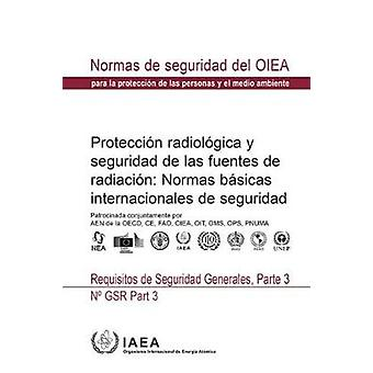 Radiation Protection and Safety of Radiation Sources - International B