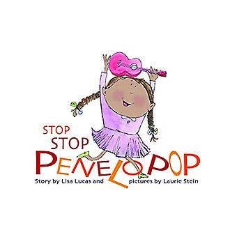 Stop Stop Penelopop - Story Book by Olivia Hardy - 9789382576518 Book