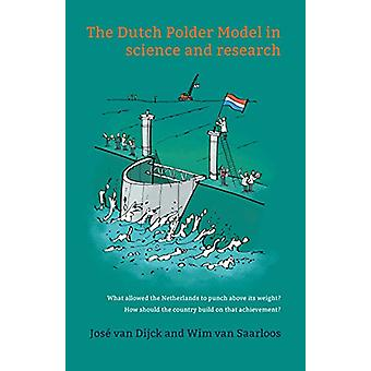 The Dutch Polder Model in science and research by Wim van Saarloos -