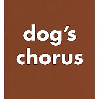 Roni Horn - Dog's Chorus by Roni Horn - 9783958295360 Book