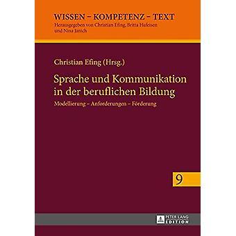 Sprache Und Kommunikation i Der Beruflichen Bildung - Modellierung -