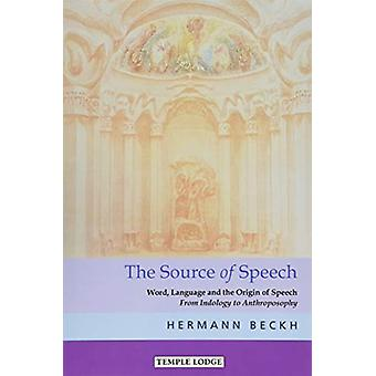 The The Source of Speech - Word - Language and the Origin of Speech -