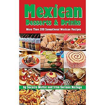 Mexican Desserts & Drinks by Socorro Munoz Kimble - 9780914846314