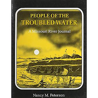 People Of Troubled Water by Nancy M Peterson - 9781558380820 Book