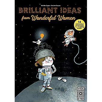 Brilliant Ideas From Wonderful Women - 15 incredible inventions from i