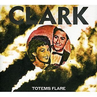 Clark - Totems Flare [CD] USA import