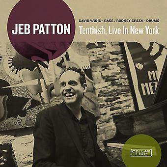 Jeb Patton - Tenthish Live in New York [CD] USA import