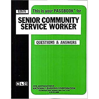 Senior Community Service Worker: Passbooks Study Guide