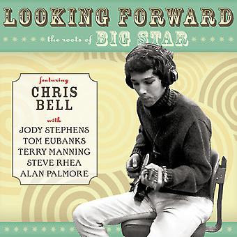 Bell*Chris - Looking Forward: Roots of Big Star [CD] USA import