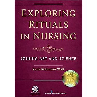 Utforska ritualer i omvårdnad - Gå med i konst och vetenskap av Zane Robinso