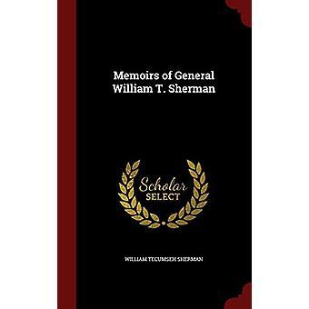 Memoirs of General William T. Sherman by William Tecumseh Sherman - 9
