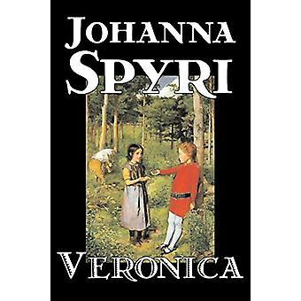 Veronica by Johanna Spyri - 9781598188639 Book