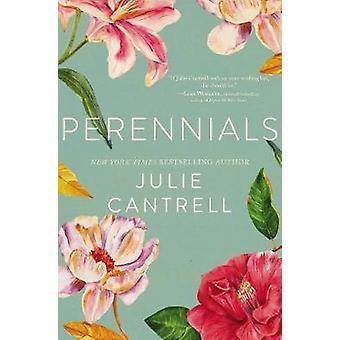 Julie Cantrellin perennat
