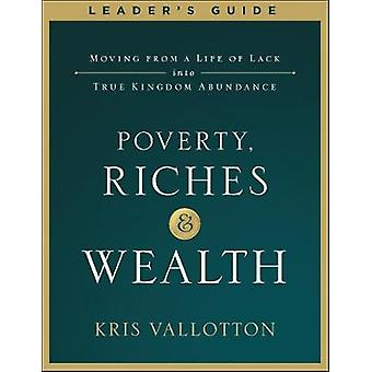 Poverty Riches and Wealth Leader's Guide