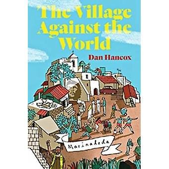 The Village Against the World