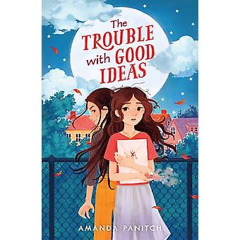 The Trouble with Good Ideas by Amanda Panitch