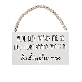 ÚLTIMOS POCOS - Hemos sido amigos durante tanto tiempo, ¿Quién es la mala influencia - Divertido regalo de signo colgante