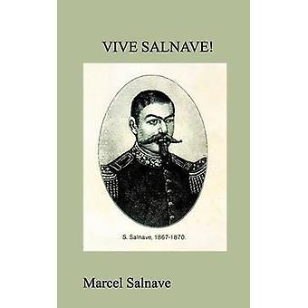 Vive Salnave by Salnave & Marcel