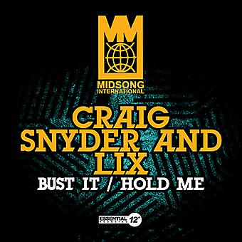 Craig Snyder & Lix - Büste es / Hold Me USA import