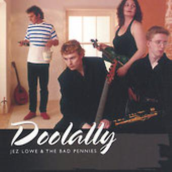 Jez Lowe & Bad Pennies - Doolally [CD] USA import
