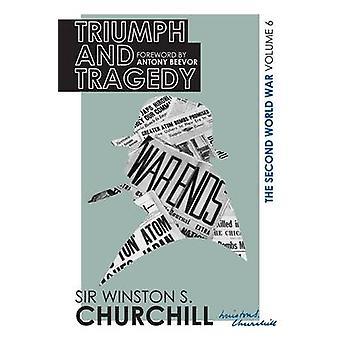 The Second World War - Triumph and Tragedy - Volume VI by Winston Churc