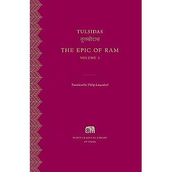 The Epic of Ram - Volume 3 by Tulsidas - 9780674975019 Book