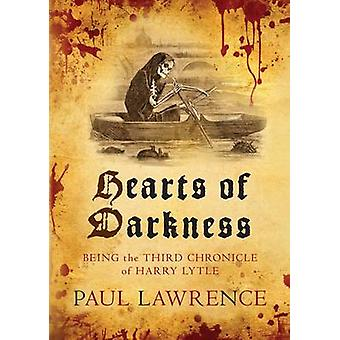 Hearts of Darkness by Paul Lawrence - 9780749015329 Book