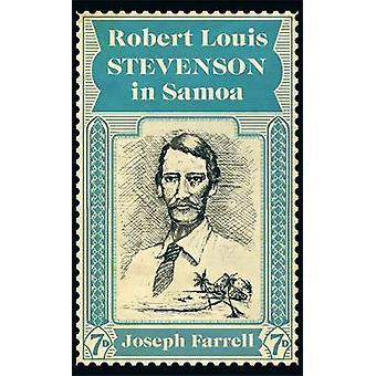 Robert Louis Stevenson i Samoa av Joseph Farrell - 9780857059956 bok