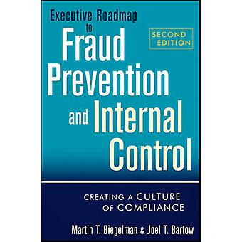 Executive Roadmap to Fraud Prevention and Internal Control - Creating