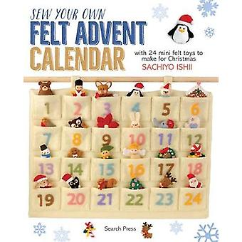 Sew Your Own Felt Advent Calendar - With 24 Mini Felt Toys to Make for