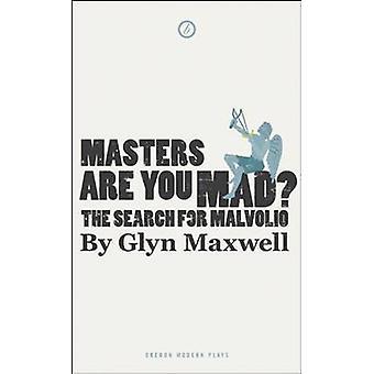 Masters er du gal? af Glyn Maxwell - 9781849434072 bog