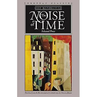 Het lawaai van tijd - geselecteerde proza (nieuwe editie) door Osip Mandel'shtam