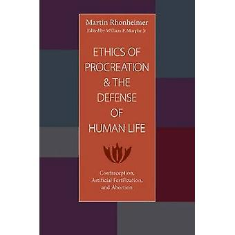 Ethics of Procreation and the Defense of Human Life - Contraception -