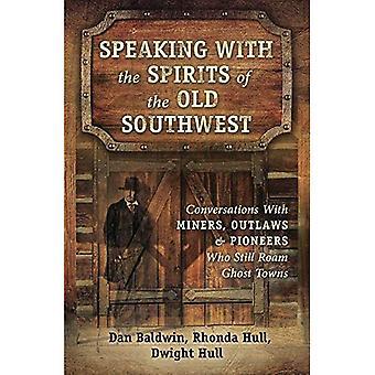 Parler avec les esprits du Sud-Ouest vieux
