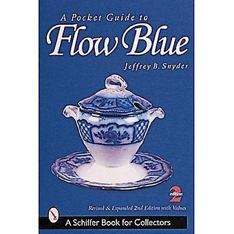 Guida tascabile per flusso blu (Schiffer libro per collezionisti)