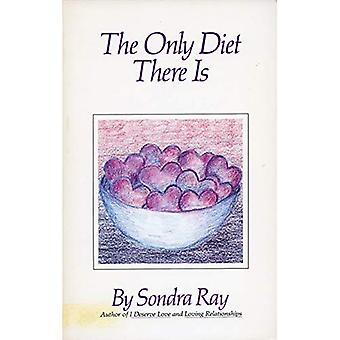 The Only Diet There is