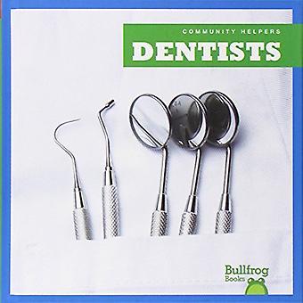 Dentists (Community Helpers (Bullfrog Books))