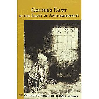 Goethe's Faust in het licht van de antroposofie (verzamelde werken van Rudolf Steiner)