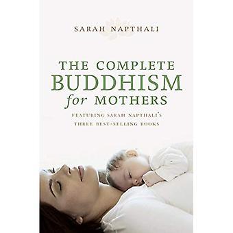 De volledige boeddhisme voor moeders