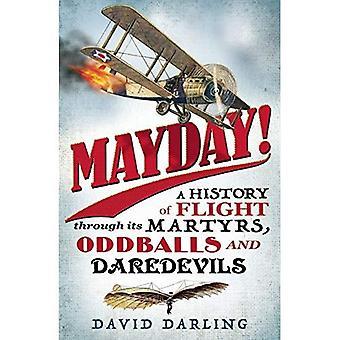 Mayday!: historia lennon marttyyreja, Odd ja huimapäät