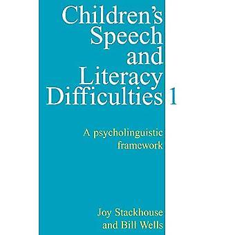 Childrens toespraak en geletterdheid problemen: een psycholinguïstisch kader: psycholinguïstisch kader Bk. 1 (Uitm Business en economie (Whurr))