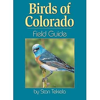 Birds of Colorado Field Guide (Field Guides)